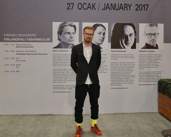 Sebastian Jansson osallistui Turkey Design Opportunities -tapahtumaan Helsingissä ja sai sieltä kimmokkeen tulla mukaan Istanbulin huonekalumessudelegaatioon. Helsingin tilaisuudessa hän tajusi, kuinka merkittävä Turkin teollisuus on.