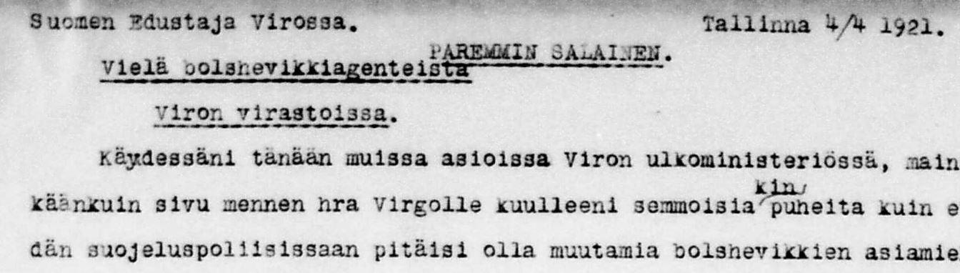 """Suomen lähettiläs Erkki Reijonen kirjoitti """"paremmin salaisen"""" raportin Tallinnasta 4.4.1921"""